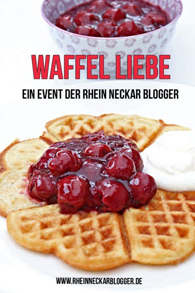 Waffelliebe Rezeptsammlung Plakat der Rhein-Neckar-Blogger