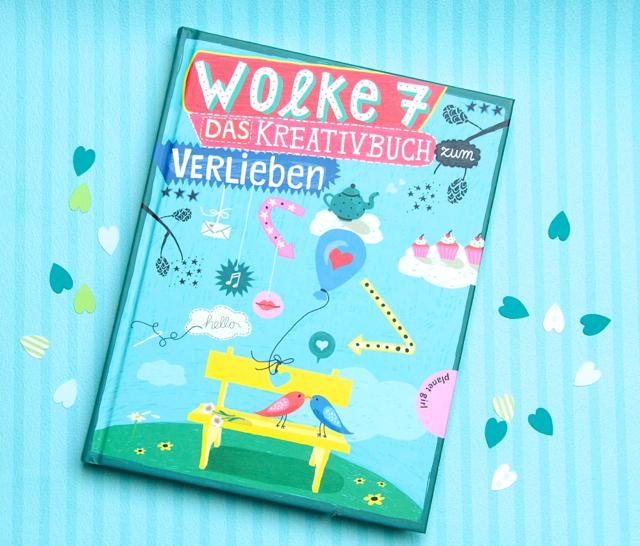 Wolke 7 – Das Kreativbuch zum Verlieben {Buchbesprechung}