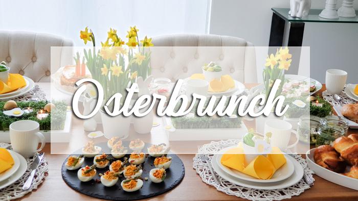 Osterbrunch – Rezepte und Deko für einen Tag mit Freunden