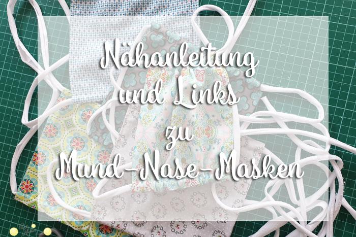 Nähanleitung für Behelfsmasken / Alltagsmasken / Mund-Nase-Masken